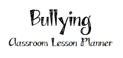 School Counselor Blog: Bullying Classroom Lesson Planner