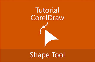 Tutorial Coreldraw Mengenal Shape tool