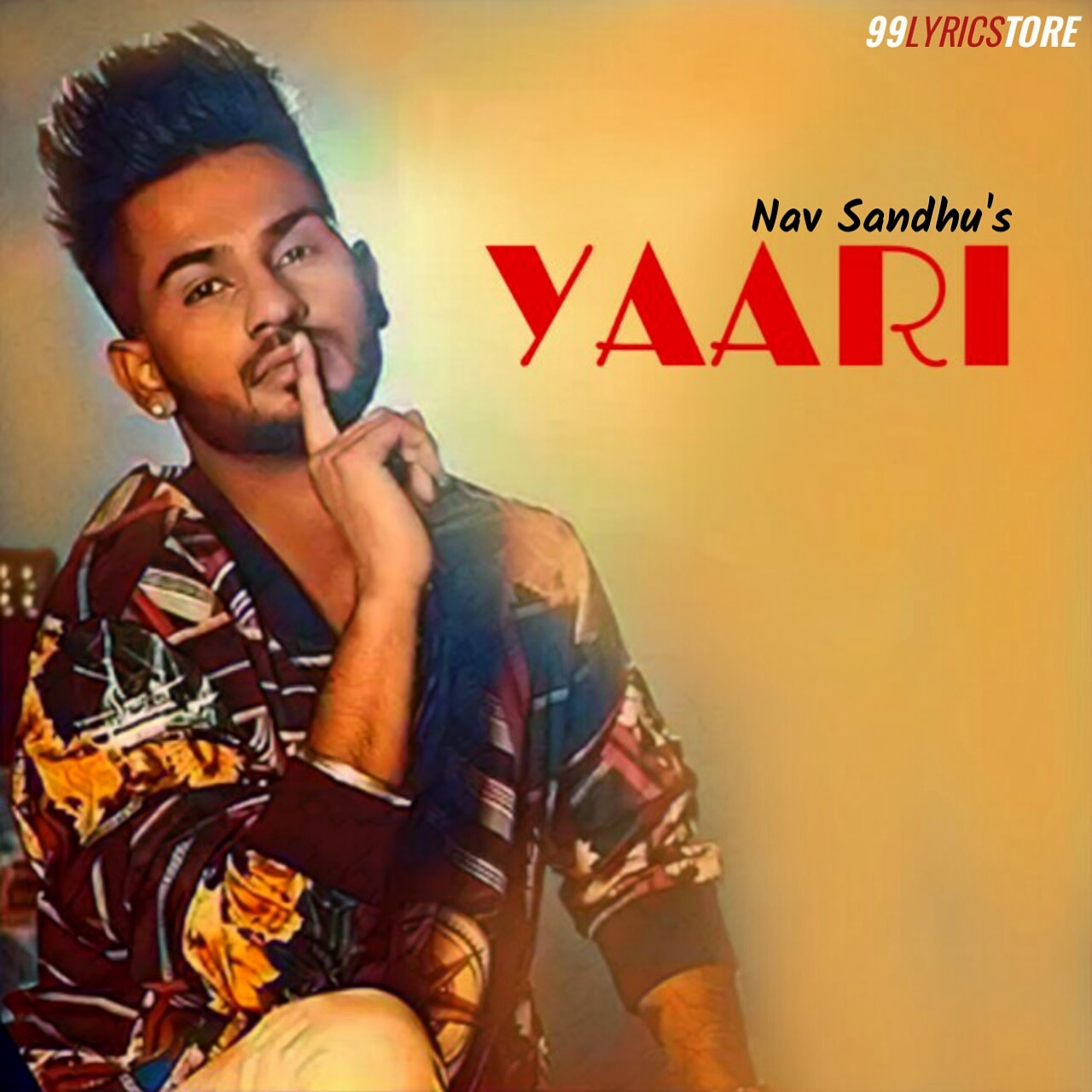 Yaari Punjabi Song Lyrics Sung by 'Nav Sandhu'