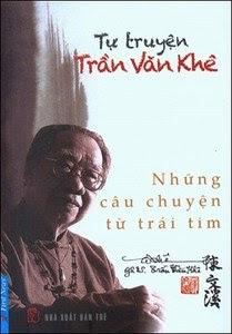 Tự Truyện Trần Văn Khê - Những Câu Chuyện Từ Trái Tim - Trần Văn Khê