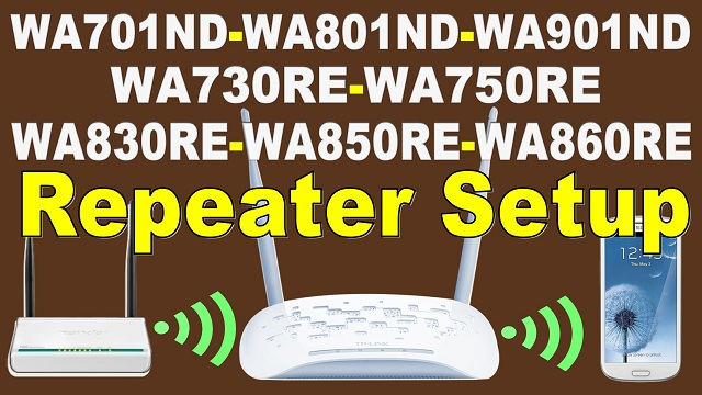 WA901ND WA801ND WA701ND Repeater Setup