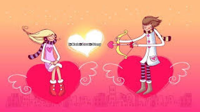 प्यार की एक गजब कहानी 👀पार्ट १ ( I💔Hate💘Love💘Story )