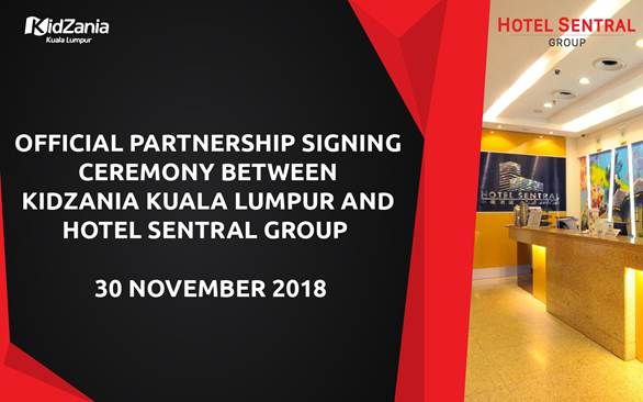 Partnership Agreement Signing Ceremony Between KidZania Kuala Lumpur and Hotel Sentral Group
