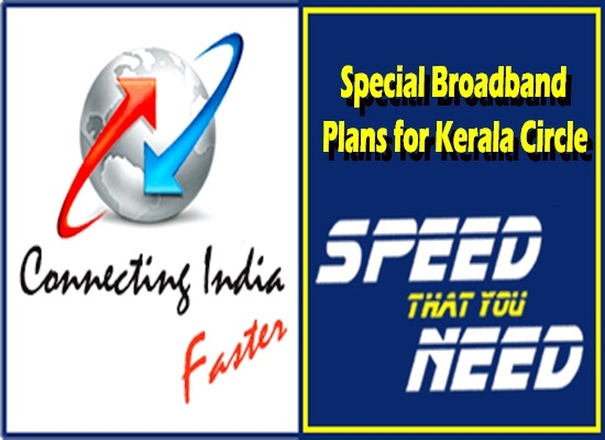 BSNL launches New Unlimited Combo Broadband plans exclusive for Customers in Kerala Telecom Circle