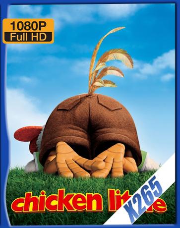 Chicken Little [2007] [Latino] [1080P] [X265] [10Bits][ChrisHD]