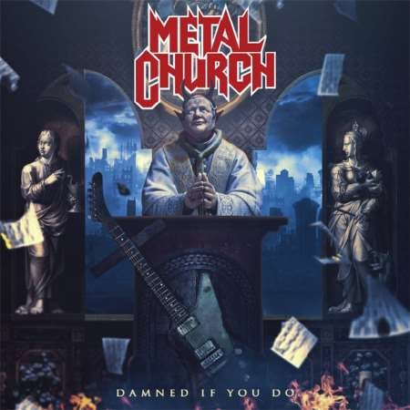 "METAL CHURCH: Video για το νέο single ""Damned If You Do"""