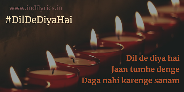 Dil De Diya Hai | Masti Full Audio Song Lyrics with English Translation and Real Meaning explanation with Quotes