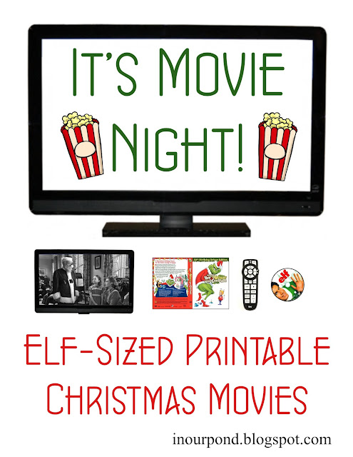 Elf Movie Night from In Our Pond #freeprintables #christmas #elfontheshelf #christmasmovies