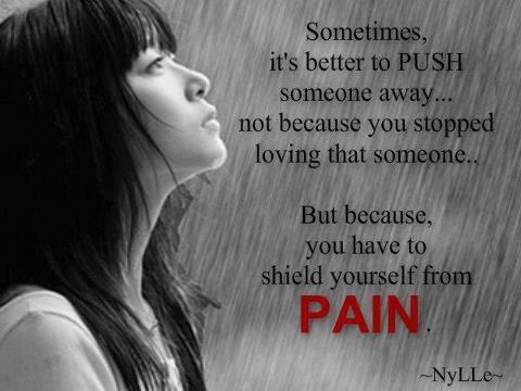 better to push someone away heart touching breakup status