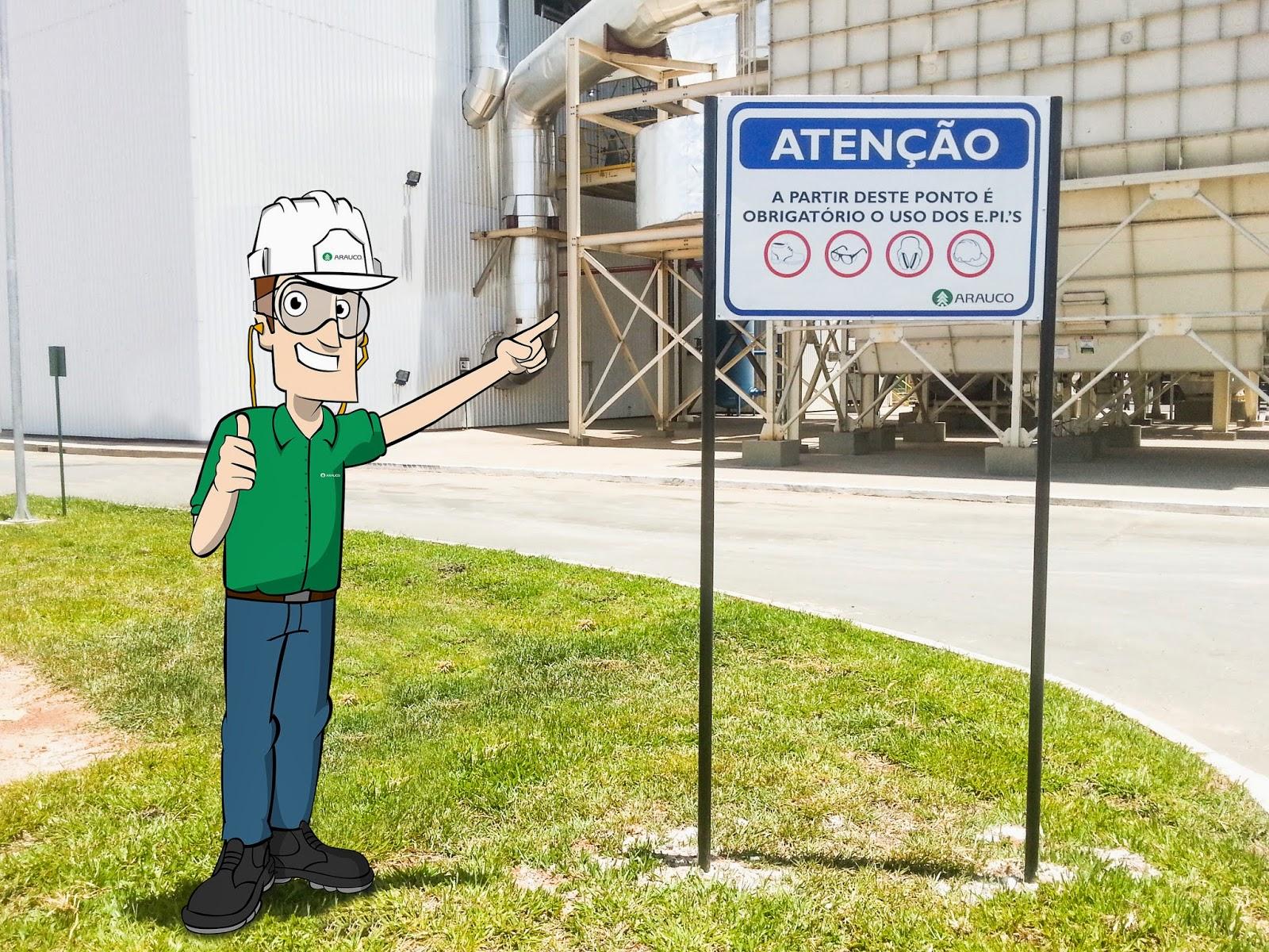 A Placa de sinalização do uso de E.P.I. s ficou em nossa responsabilidade,  assim como o personagem que foi redesenhado pelo cartunista da nossa equipe  e ... 262ae7d541