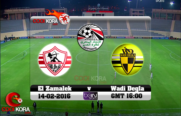 مشاهدة مباراة وادي دجلة والزمالك اليوم 14-2-2016 في الدوري المصري