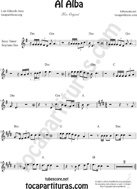 Al Alba Partitura de Flauta, Violín, Saxofón Alto, Trompeta, Viola, Oboe, Clarinete, Saxo Tenor, Soprano Sax, Trombón, Fliscorno, chelo, Fagot, Barítono, Bombardino, Trompa o corno, Tuba...