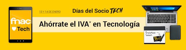 Días del socio Tech de Fnac Enero 2017