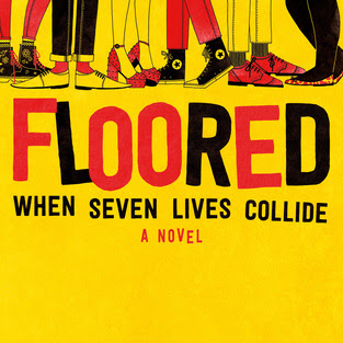 FLOORED - a novel by 7 YA authors