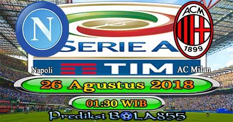 Prediksi Bola855 Napoli vs AC Milan 26 Agustus 2018