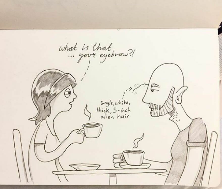 Guy Has Been Drawing A Comic Every Day For His Partner For Five Whole Years - Kellie And I Were In A Coffee Shop When She Noticed I Had A Single Long White Hair Sprouting Out Of One Of My Eyebrows