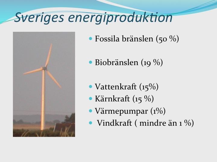 sveriges energiproduktion fossila bränslen