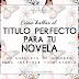 RPE 14: Cómo hallar el titulo perfecto para tu novela