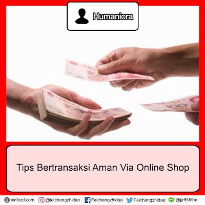 Tips Bertransaksi Aman Via Online Shop