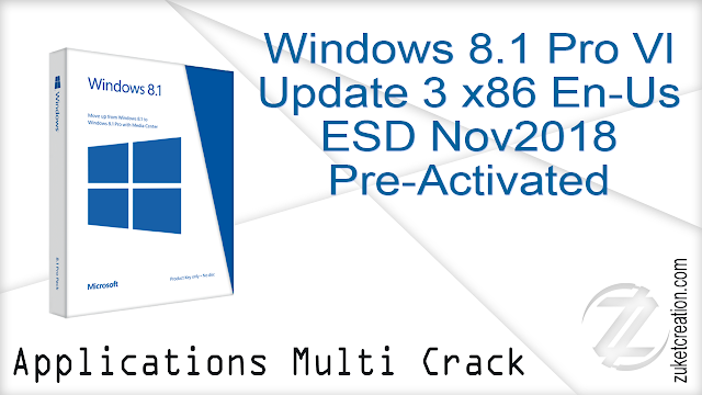 Windows 8.1 Pro Vl Update 3 x86 En-Us ESD Nov2018 Pre-Activated
