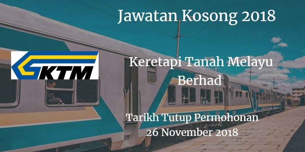 Jawatan Kosong KTMB 26 November 2018
