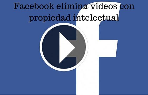 Facebook, Redes Sociales, Social Media, Vídeos, Propiedad Intelectual,