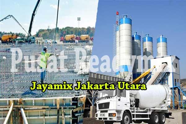 HARGA BETON JAYAMIX JAKARTA UTARA PER M3 2019