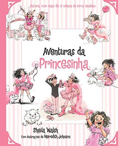 Aventuras da princesinha Edição 2 - Sheila Walsh
