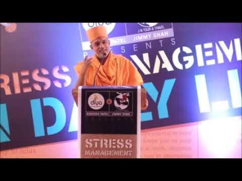Stress Management - Pujya Gyanvatsal Swami Pravachan