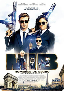 Hombres de Negro: Internacional / Men in Black: International
