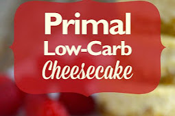 #TOPRECIPES Primal Low Carb Cheesecake