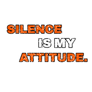 Png text, silent is my attitude