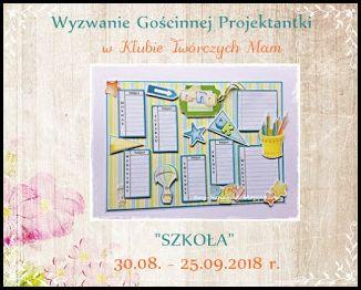https://klub-tworczych-mam.blogspot.com/2018/08/wyzwanie-goscinnej-projektantki-szkoa.html