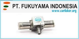 Loker Paling Terbaru PT. Fukuyama Indonesia Posisi Operator Produksi 2019
