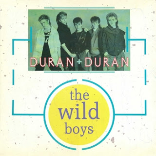 Duran Duran - The Wild Boys okładka singla