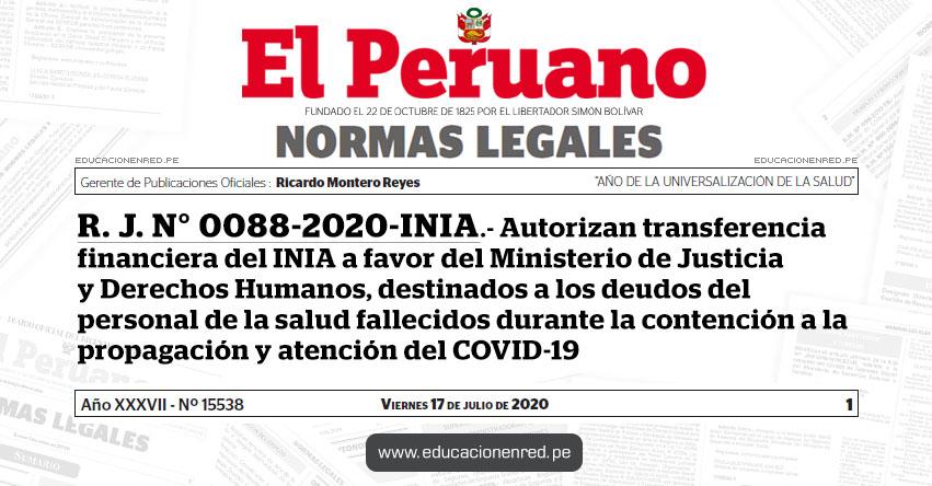 R. J. N° 0088-2020-INIA.- Autorizan transferencia financiera del INIA a favor del Ministerio de Justicia y Derechos Humanos, destinados a los deudos del personal de la salud fallecidos durante la contención a la propagación y atención del COVID-19