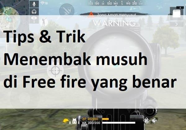 trik menembak musuh yang benar di free fire