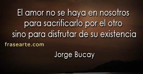 Jorge Bucay - Frases de amor