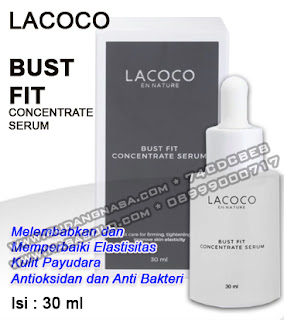 LACOCO BUST FIT CONCENTRATE SERUM NASA Rp.250.000,-