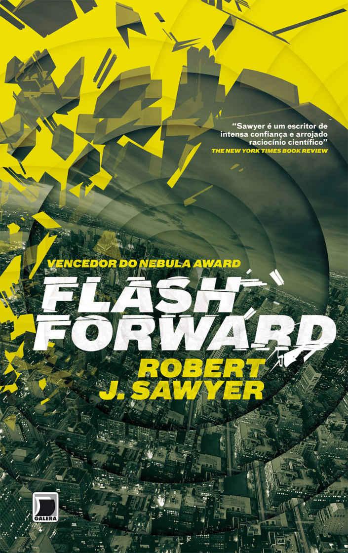 Hora de Ler: Flashforward - Robert J. Sawyer