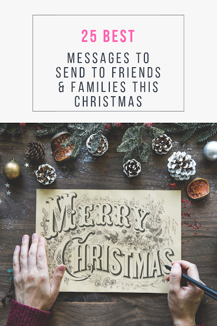 25 Best Messages to Send to Friends & Families this Christmas