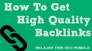 apa itu backlink berkualitas dan cara mendapatkan backlink berkualitas