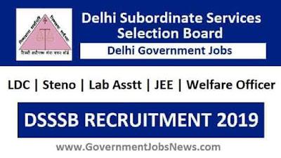 DSSSB Recruitment LDC | Steno | Lab Asstt | JEE | Welfare Officer - Online Form 2019