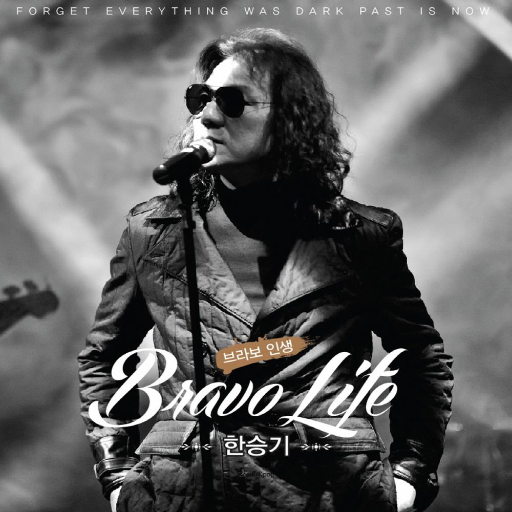 [Single] Han Seung Ki – Bravo Life