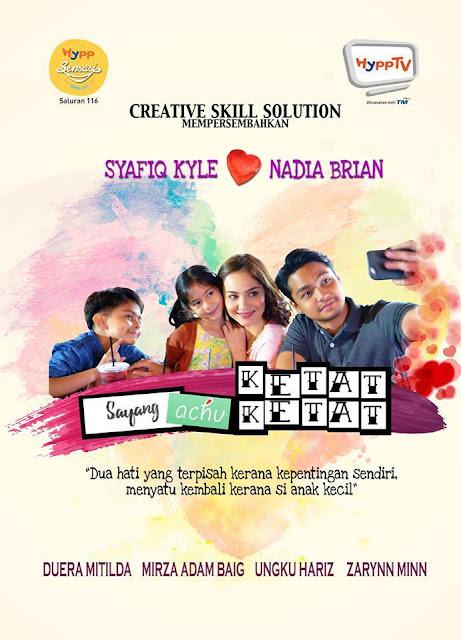 Telemovie Sayang Achu Ketat-Ketat Lakonan Syafiq Kyle, Nadia Brain