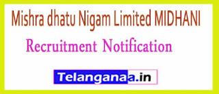 Mishra dhatu Nigam Limited MIDHANI Recruitment Notification 2017