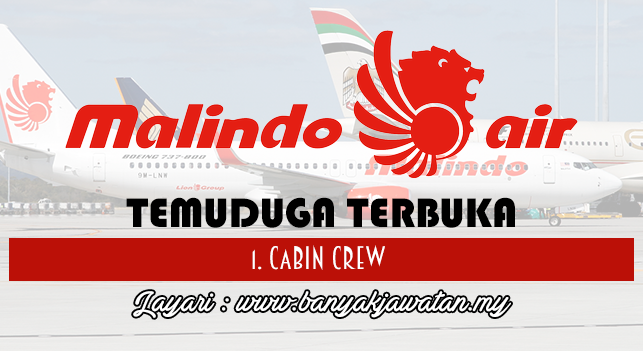 Temuduga Terbuka Terkini 2017 di Malindo Air www.banyakjawatan.my