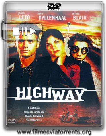 Fuga Desenfreada (Highway) Torrent - DVDRip Legendado (2002)
