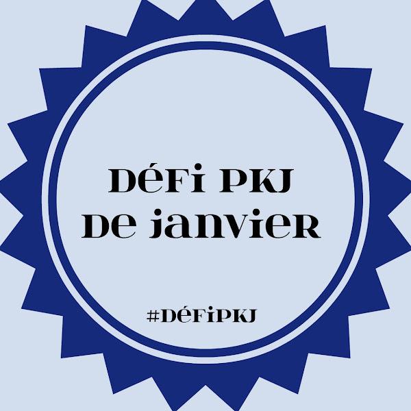 [Challenge] Défi PKJ de janvier 2017