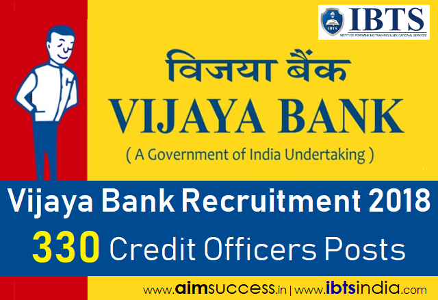 Vijaya Bank Recruitment 2018 330 Credit Officers Posts - Online Application Link